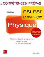 PHYSIQUE 2E ANNEE PSI PSI* (COLLECTION LE COURS COMPLET)