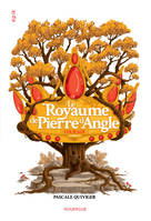 Le Royaume de Pierre d'angle (tome 4), Courage