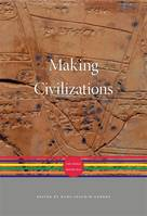 Making Civilizations, The World before 600