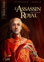 9, L'Assassin Royal T09, Retrouvailles