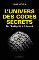 L'Univers des codes secrets, De l'antiquité à internet