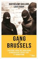 GANG OF BRUSSELS