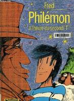 Philémon..., [7], Philémon à l'heure du second