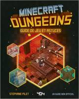Minecraft dungeons / guide de jeu et astuces : un guide non officiel