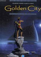 Golden city., 1, Golden City T01, Pilleurs d'épaves