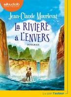 La Rivière à l'envers, Livre audio 1 CD MP3