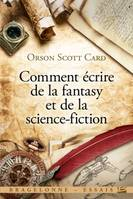 Comment écrire de la fantasy et de la science-fiction
