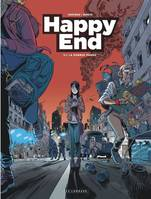 Happy End - Tome 1 - La Grand panne