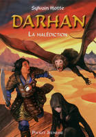 4, Darhan / La malédiction