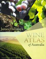 James Halliday's Wine Atlas of Australia (Anglais)