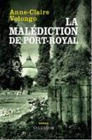 La malédiction de Port-Royal, Roman