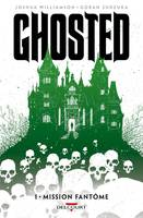 Ghosted T1 - Mission fantôme