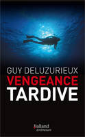 Vengeances tardives
