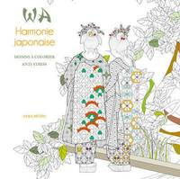 Wa Harmonie japonaise - Dessins à colorier anti-stress