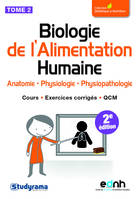 Biologie de l'alimentation humaine / Anatomie, physiologie, physiopathologie : cours, exercices corr