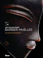 Les collections Barbier-Mueller, 110 ans de passion