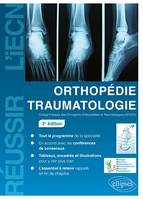 ORTHOPEDIE TRAUMATOLOGIE - 2E EDITION