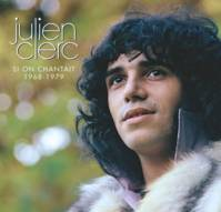 Si On Chantait 1968-1979