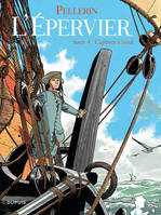 L'EPERVIER - EPERVIER (L') - TOME 4 - CAPTIVES A BORD  (REEDITION)