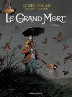 5, Le grand mort / Panique, Panique