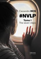 #NVLP - Tome I : The seven steps