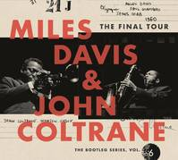 Miles Davis & John Coltrane The Final Tour