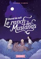 3, Le ranch des mustangs  - Cheval de nuit