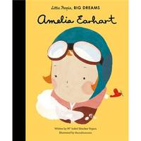 LITTLE PEOPLE BIG DREAMS AMELIA EARHART /ANGLAIS