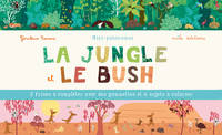 La jungle et le bush : mini-panoramas