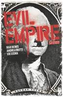 Evil Empire - Tome 02, La Désunion fait la force
