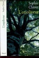 L'enjoliveur, roman