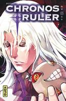 CHRONOS RULER, TOME 6