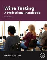 Wine Tasting (Anglais), A Professional Handbook ( 3rd Revised edition)
