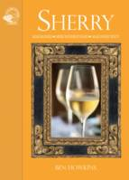 Sherry (Anglais), Maligned, Misunderstood, Magnificent!