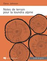 Notes de terrain pour la toundra alpine