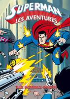 Superman, les aventures, 1, SUPERMAN T01