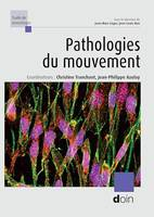 Pathologies du mouvement