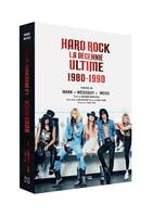 Hard rock, la décennie ultime / 1980-1990