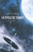 Volume 1, Le cycle de Tiamat, volume 1