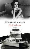 Splendour, roman - collection
