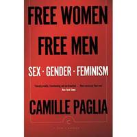 FREE WOMEN FREE MEN SEX. GENDER. FEMINISM