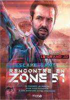 Rencontre en zone 51 / escape game