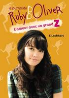 Le journal de Ruby Oliver, 1/LE JOURNAL DE RUBY OLIVER  - L'AMOUR AVEC UN GRA, 1