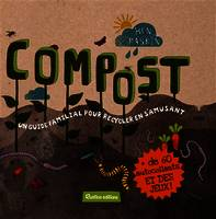 COMPOST (GUIDE FAMILIAL)