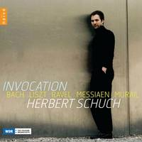 Invocation - Bach Liszt Ravel Messiaen Murail