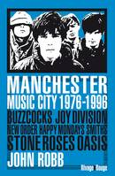 Manchester Music City 1976-1996