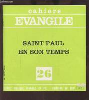CAHIER EVANGILE N26 SAINT PAUL EN SON TEMPS (E. COTHENET)