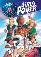 Paris Saint-Germain : Girls Power T01