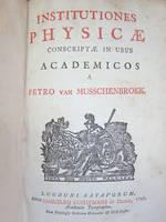Institutiones physicae conscriptae in usus academicos.   [ édition originale - first edition ]