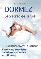 DORMEZ ! Le Secret de la vie